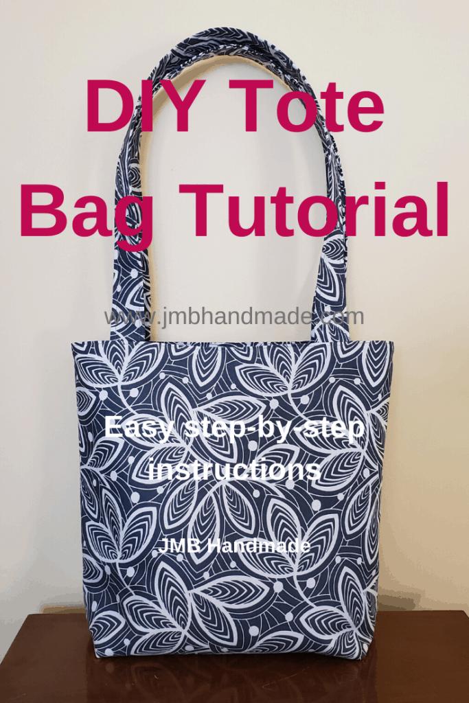 How To Make A Simple Tote Bag Jmb Handmade